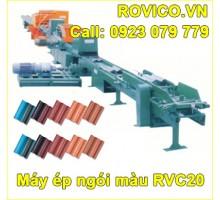 Máy ép ngói màu RVC20